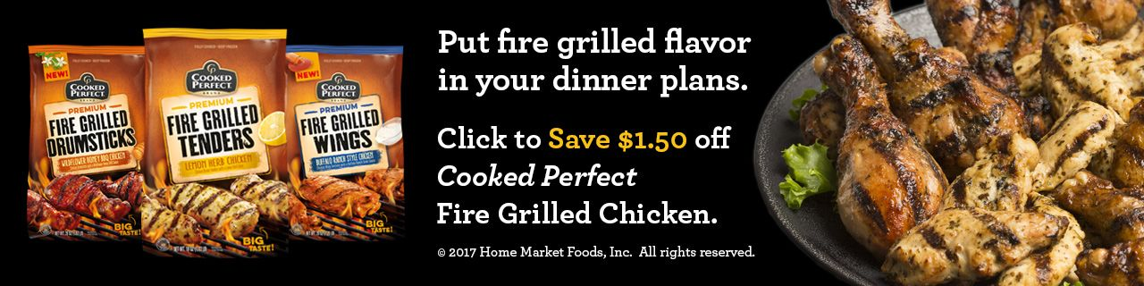 cooked perfect fire grilled chicken coupon 2017